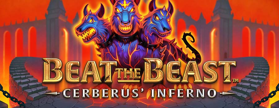 Beat the Beast Cerberus Inferno slot review