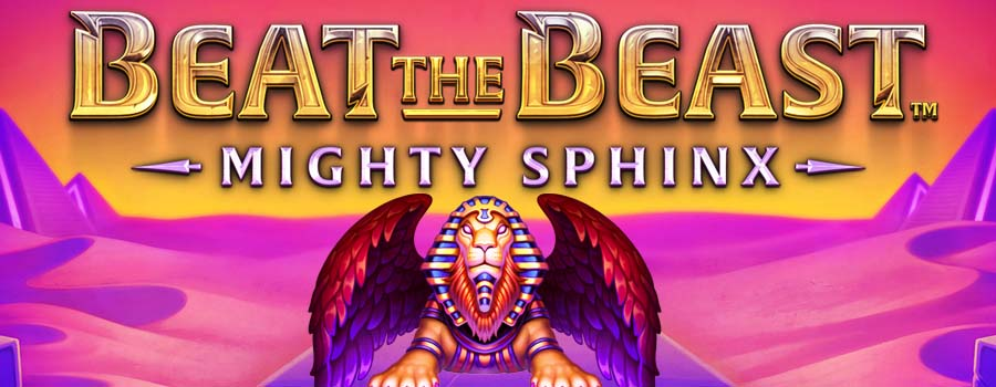 Beat the Beast Mighty Sphinx slot review