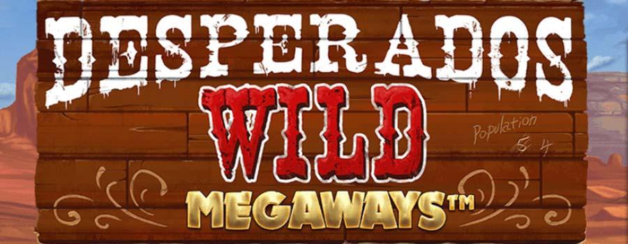 Desperados Wild Megaways slot review