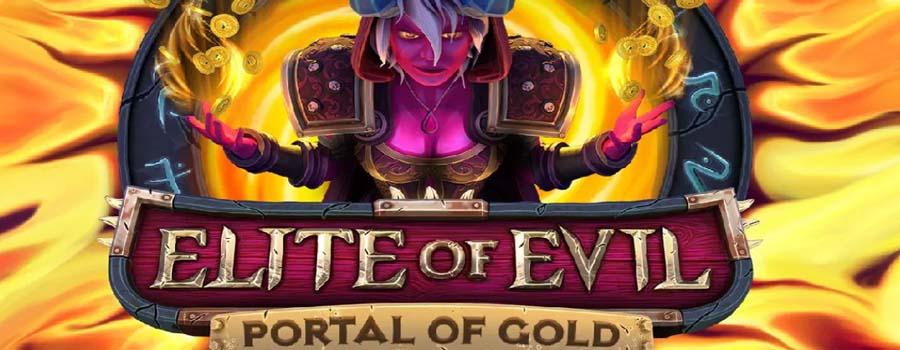 Elite of Evil Portal of Gold slot review