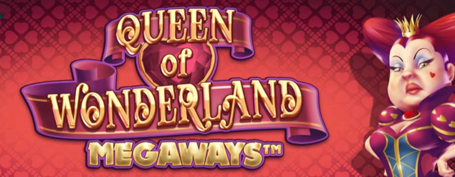 Queen of Wonderland Megaways slot review