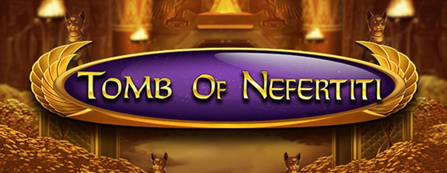 Spiele Tomb Of Nefertiti - Video Slots Online
