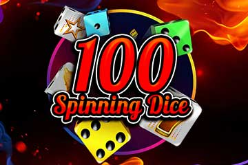 100 Spinning Dice slot