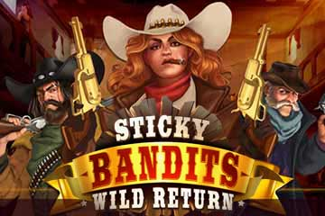 Spiele Sticky Bandits: Wild Return - Video Slots Online