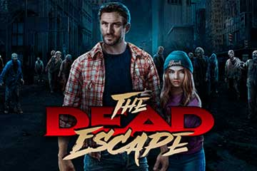 The Dead Escape slot free play demo